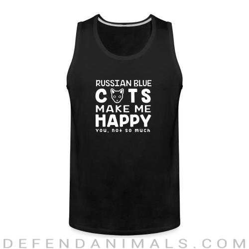 Russian Blue cats make me happy. You, not so much. - Cat Breeds Tank top