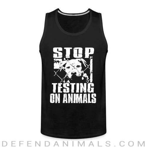 Stop testing on animals - Animal Rights Activism Tank top
