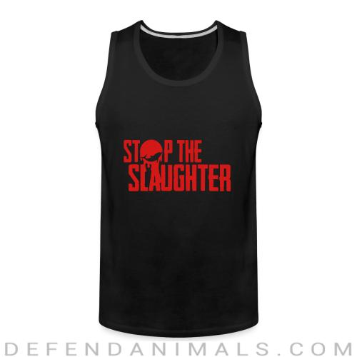 Stop the slaugther - Animal Rights Activism Tank top