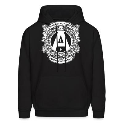 Hoodie ALF - who, if not you? when, if not now?