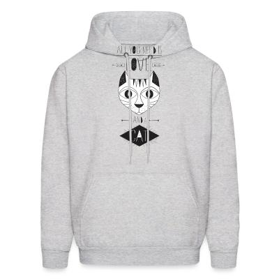 Hoodie All you need is love and a cat