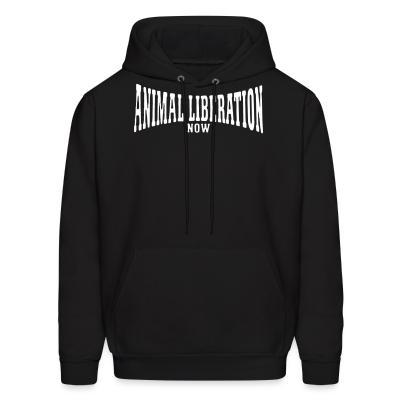 Hoodie Animal liberation now