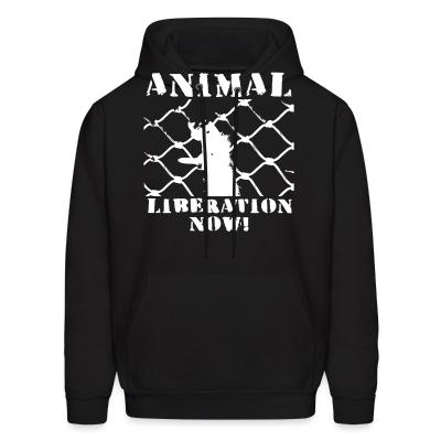 Hoodie Animal liberation now!