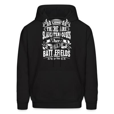 Hoodie As long as there are slaughterhouses there will be battlefields (Leo Tolstoy)
