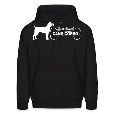 Hoodie Best breed Cane corso