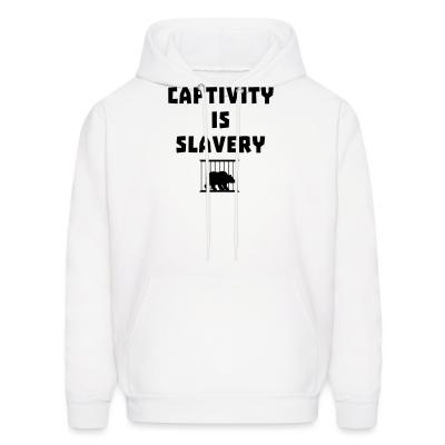 Hoodie Captivity is slavery
