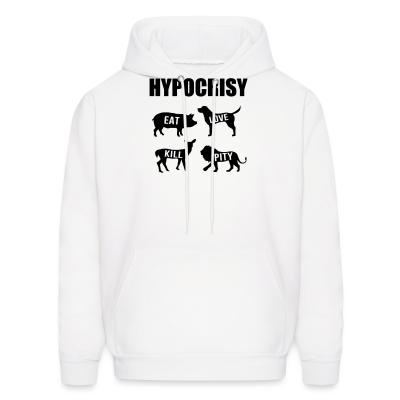 Hoodie Carnist Hypocrisy