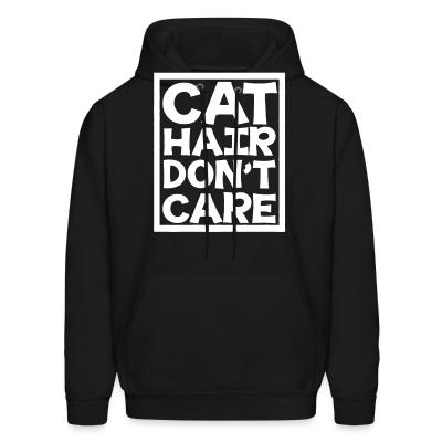 Hoodie Cat hair don't care