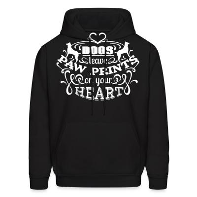 Hoodie dog leave paw prints on your heart