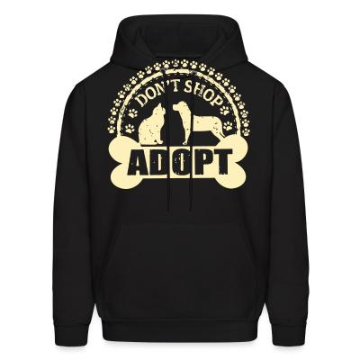 Hoodie Don't shop adopt