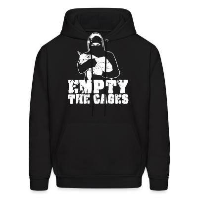 Hoodie Empty the cages