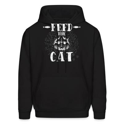 Hoodie feed the cat