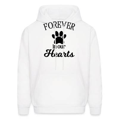 Hoodie Forever in your hearts