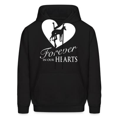 Hoodie forever in your hearts greyhound