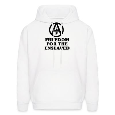 Hoodie Freedom for the enslaved