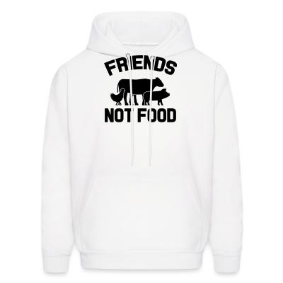 Hoodie Friends not food