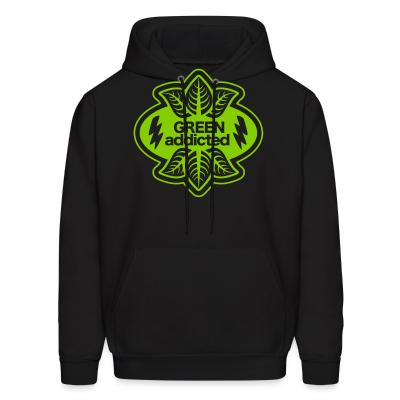 Hoodie green addicted