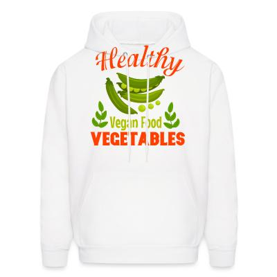 Hoodie Healthy vegetable vegan food