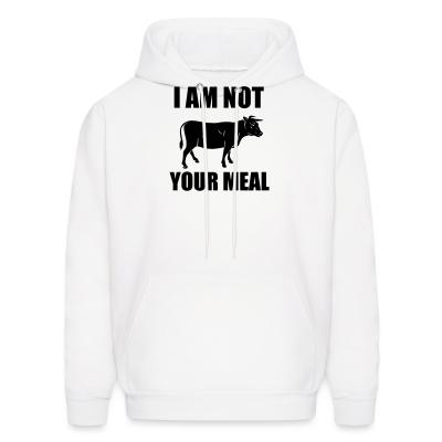 Hoodie I am not your meal