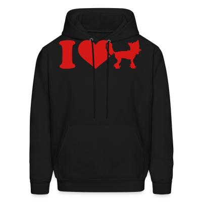 Hoodie I love Chinese Crested