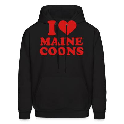 Hoodie I love maine coons