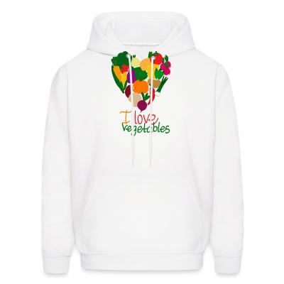Hoodie I love vegetables