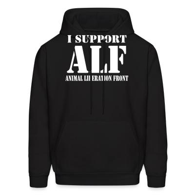 Hoodie I support ALF - Animal Liberation Front