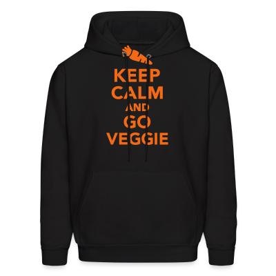 Hoodie keep calm and go veggie