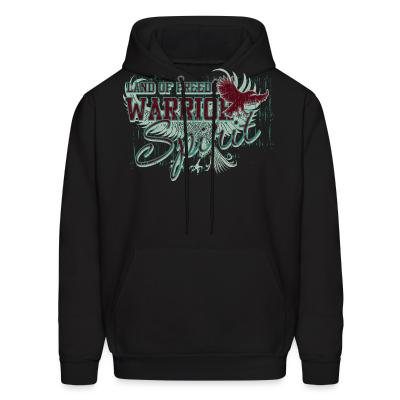 Hoodie Land of freedom Warrior spirit