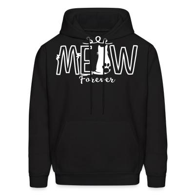 Hoodie meow forever