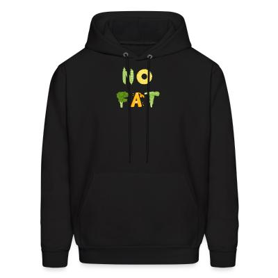 Hoodie No fat