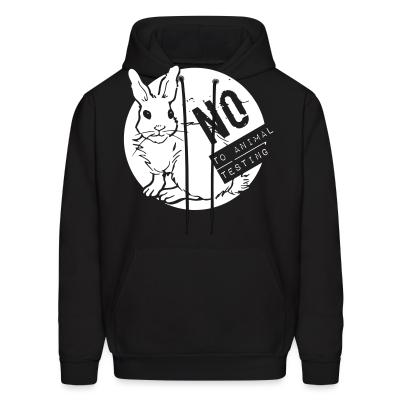 Hoodie No to animal testing