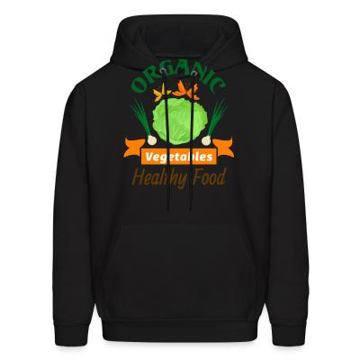 Hoodie oganic vegetables healty food