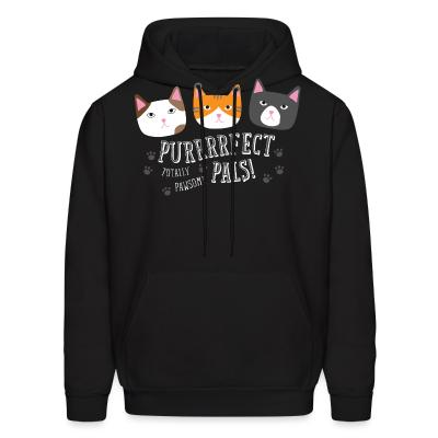 Hoodie Purrfect pals! totally pawsome