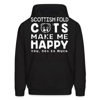 Hoodie Scottish Fold cats make me happy. You, not so much.
