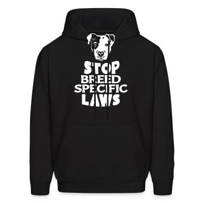 Hoodie Stop breed specific laws