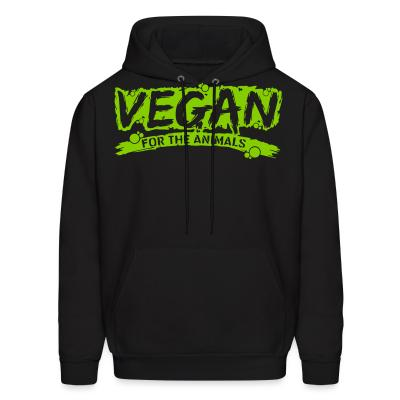 Hoodie Vegan for the animals
