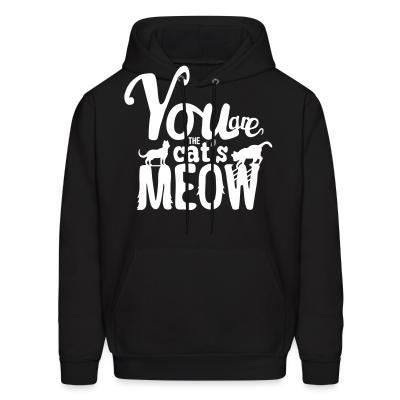 Hoodie You are cat's meow