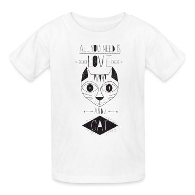 Kid tshirt All you need is love and a cat