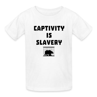 Kid tshirt Captivity is slavery