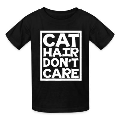 Kid tshirt Cat hair don't care