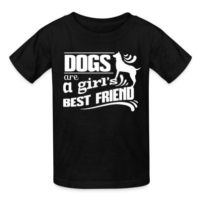 Kid tshirt Dogs are a girl's best friend