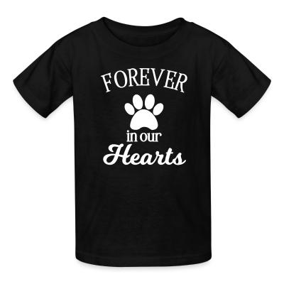 Kid tshirt Forever in your hearts