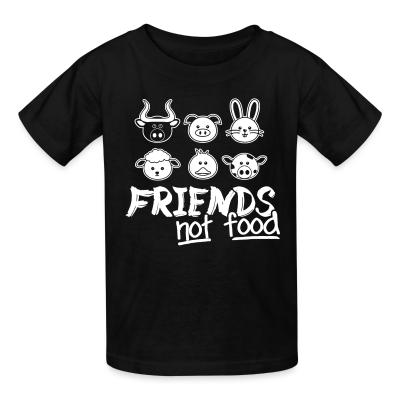 Kid tshirt Friends not food