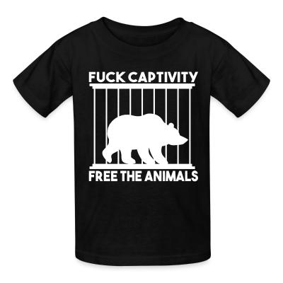 Kid tshirt Fuck captivity! Free the animals