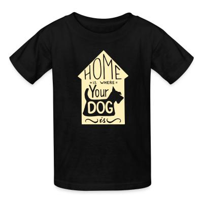 Kid tshirt Homme is where your dog