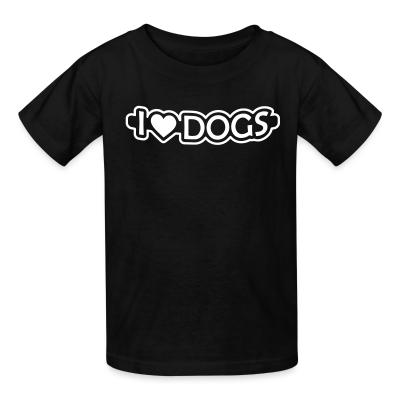 Kid tshirt I love dogs