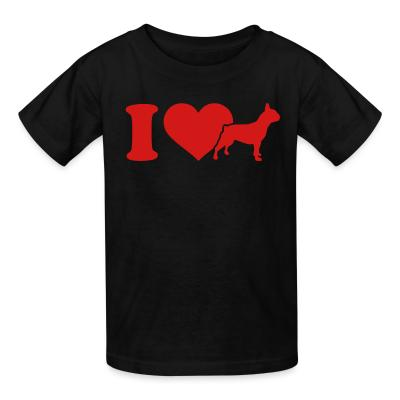 Kid tshirt I love French Bulldog