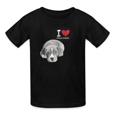 Kid tshirt I love pitbull terrior