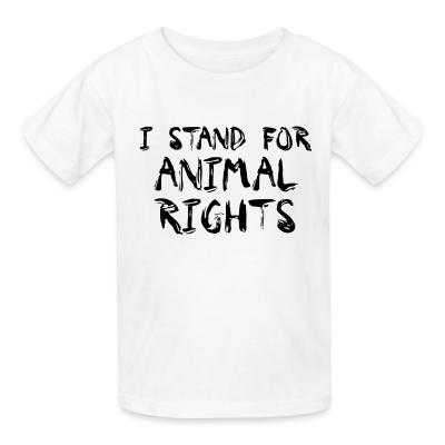 Kid tshirt I stand for animal rights